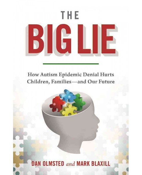 Denial : How Refusing to Face the Facts About Our Autism Epidemic Hurts Children, Families, and Our - image 1 of 1