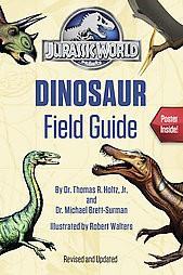 Dinosaur Field Guide ( Jurassic World) (Paperback) by Dr. Thomas R. Holtz Jr.