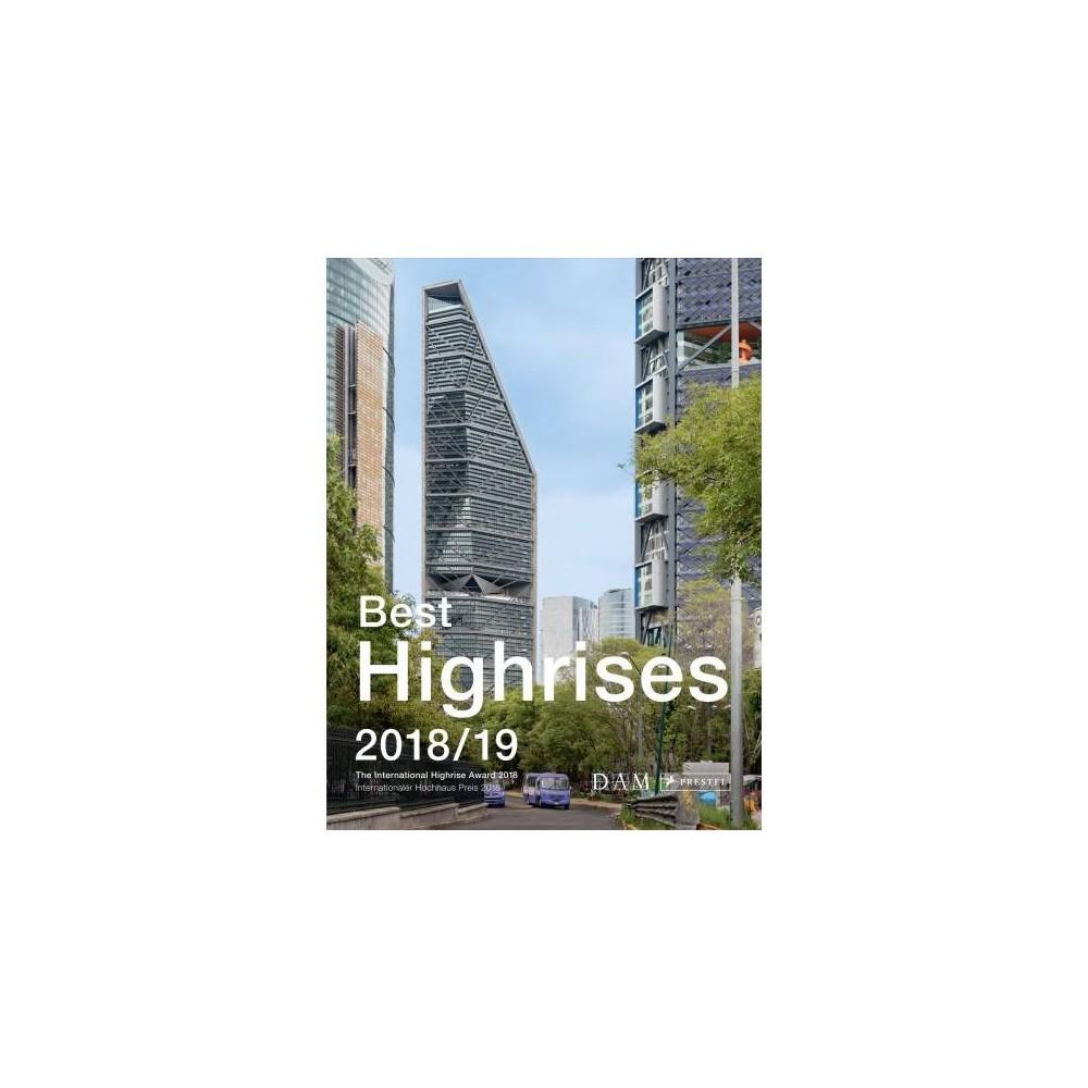 Best Highrises 2018/19 - Bilingual (International Highrise Award 2018) (Paperback)