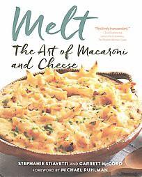 Melt : The Art of Macaroni and Cheese (Paperback)(Stephanie Stiavetti)