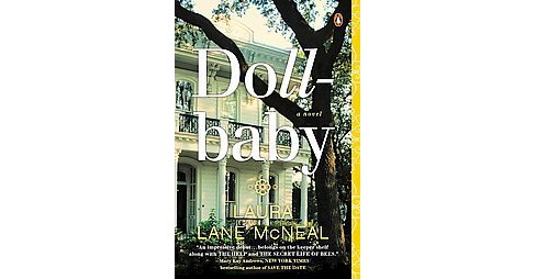 Dollbaby (Reprint) (Paperback) (Laura Lane Mcneal) - image 1 of 1