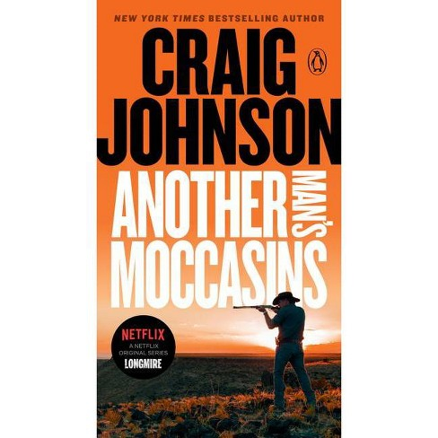Another Man's Moccasins - (Longmire Mystery) by  Craig Johnson (Paperback) - image 1 of 1