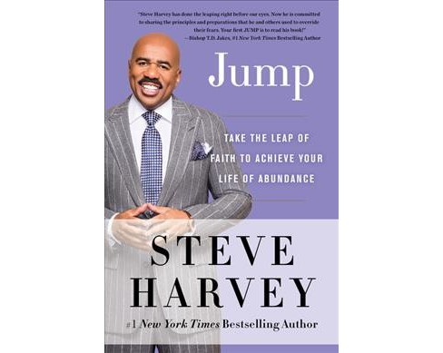 Jump : Take the Leap of Faith to Achieve Your Life of Abundance (Reprint) (Paperback) (Steve Harvey) - image 1 of 1