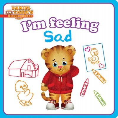 I'm Feeling Sad - (Daniel Tiger's Neighborhood) by  Natalie Shaw (Board Book)