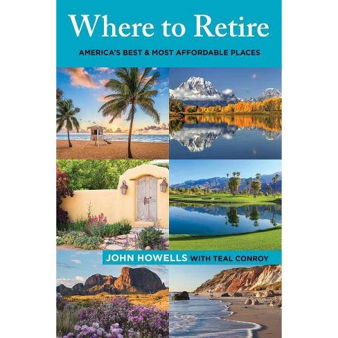 Where to Retire - (Choose Retirement) 9 Edition by  John Howells (Paperback) - image 1 of 1