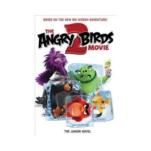 Angry Birds Movie 2 : The Junior Novel -  by Heather Nuhfer (Paperback) - image 1 of 1
