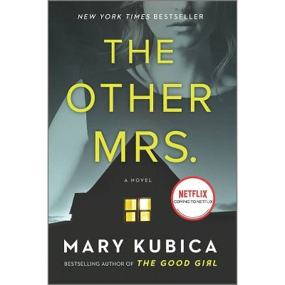The Other Mrs. - by Mary Kubica (Paperback)