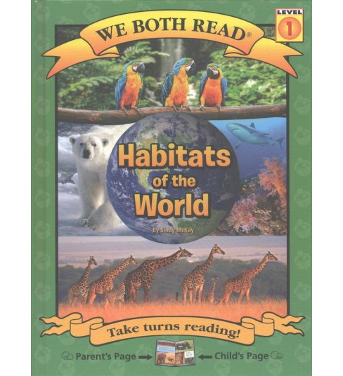 Habitats of the World (Bilingual) (Hardcover) (Sindy McKay) - image 1 of 1