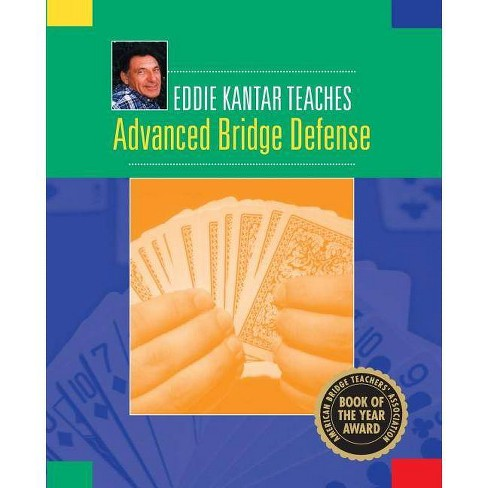 Eddie Kantar Teaches Advanced Bridge Defense - (Paperback) - image 1 of 1