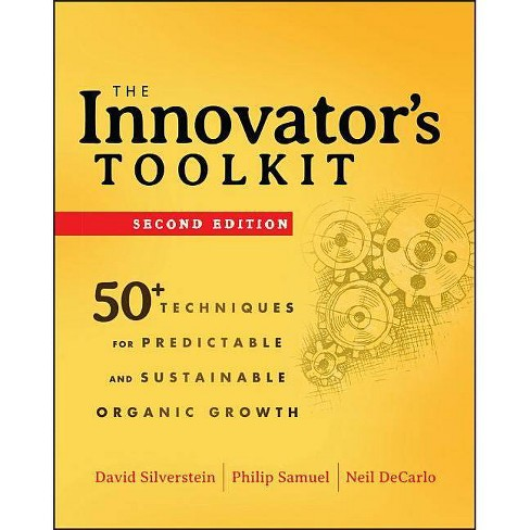 The Innovator's Toolkit - 2 Edition by  David Silverstein & Philip Samuel & Neil DeCarlo (Hardcover) - image 1 of 1