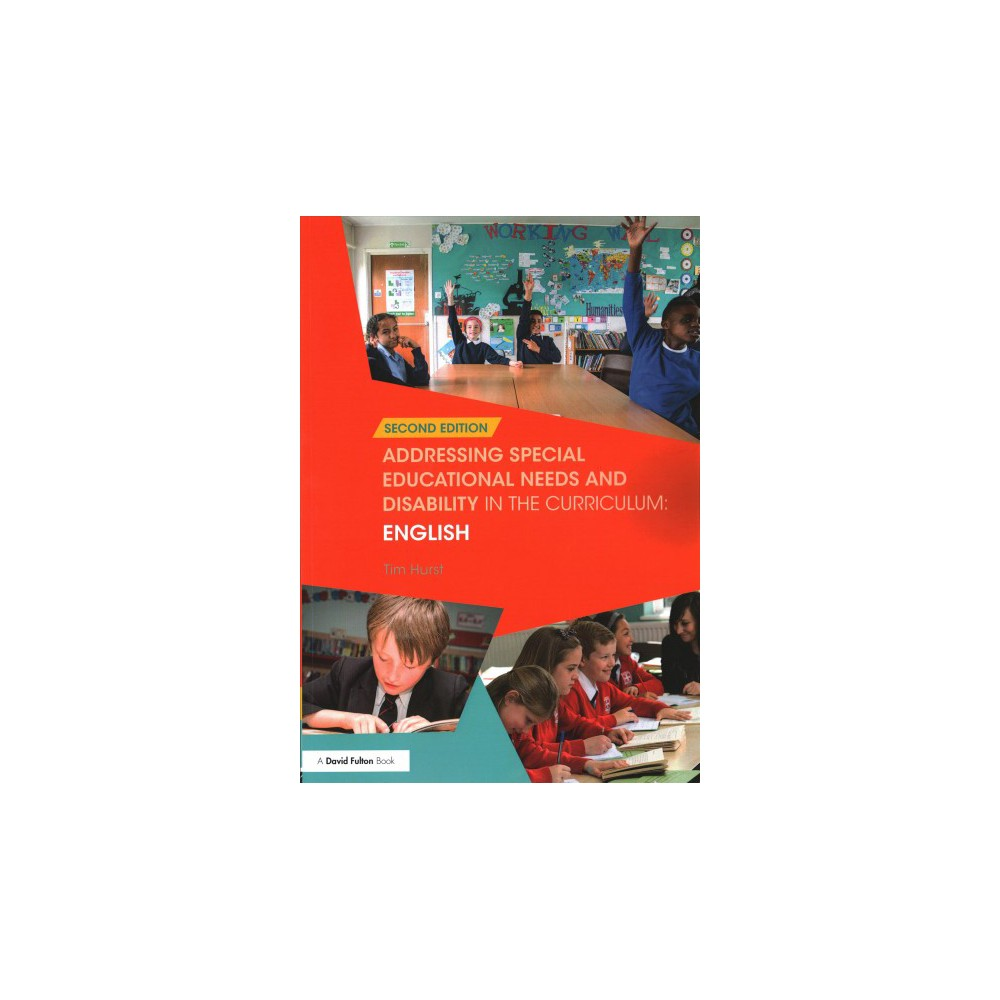 Addressing Special Educational Needs and Disability in the Curriculum : English (Paperback) (Tim Hurst)