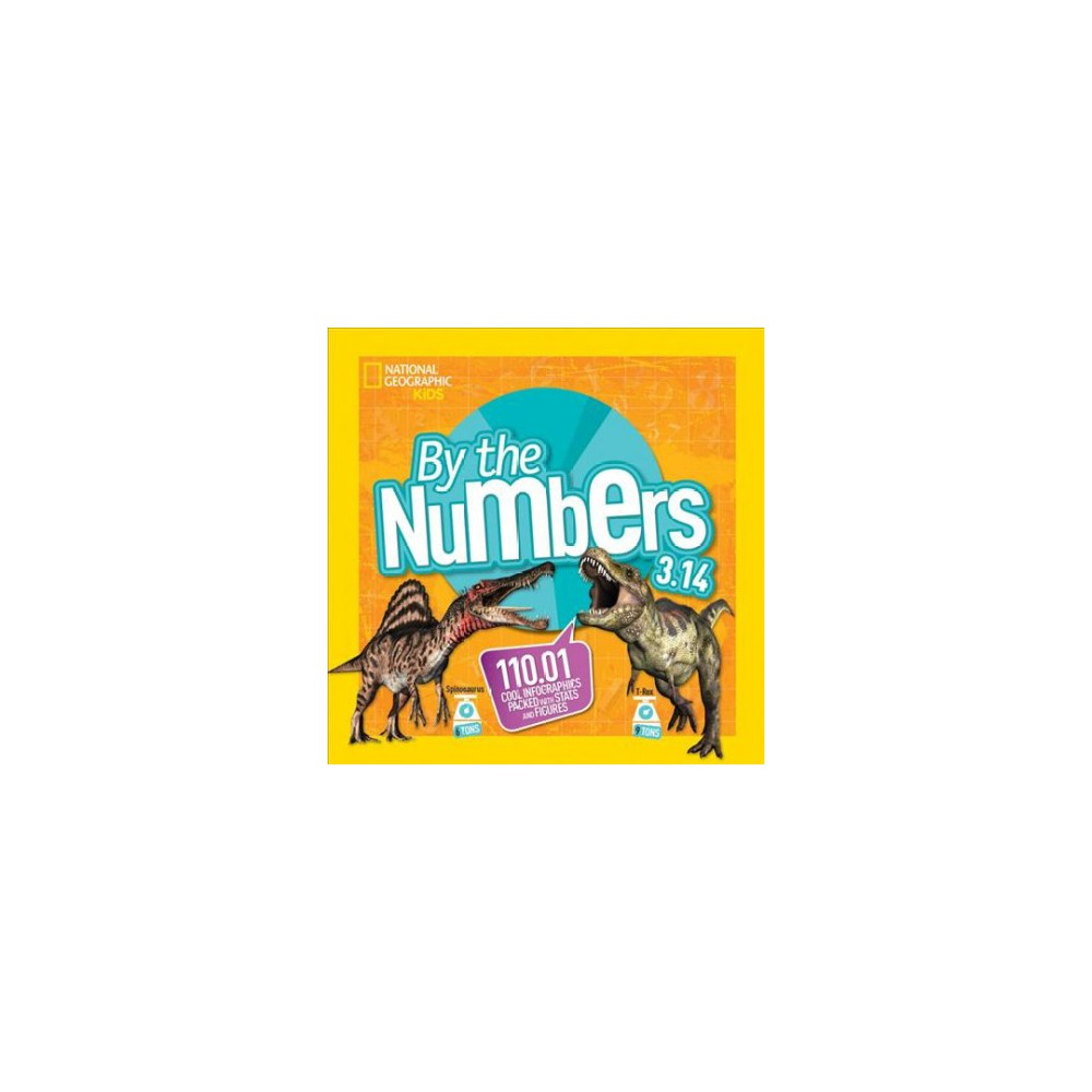 By the Numbers 3.14 - (National Geographic Kids) (Paperback)