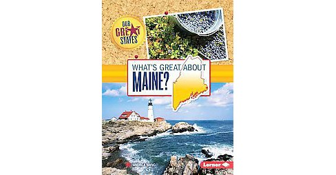 What's Great About Maine? (Paperback) (Andrea Wang) - image 1 of 1