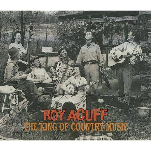Roy  Roy; Acuff Acuff - King of Country Music (Bear Family Box Set) (CD) - image 1 of 1