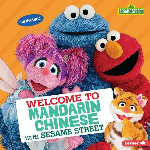 Welcome to Mandarin Chinese with Sesame Street (R) - (Sesame Street (R) Welcoming Words) by  J P Press - image 1 of 1