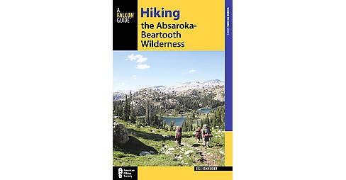 Hiking the Absaroka-Beartooth Wilderness (Paperback) (Bill Schneider) - image 1 of 1