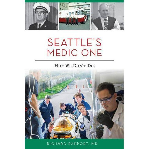 Seattle's Medic One - by  Richard Rapport MD (Paperback) - image 1 of 1