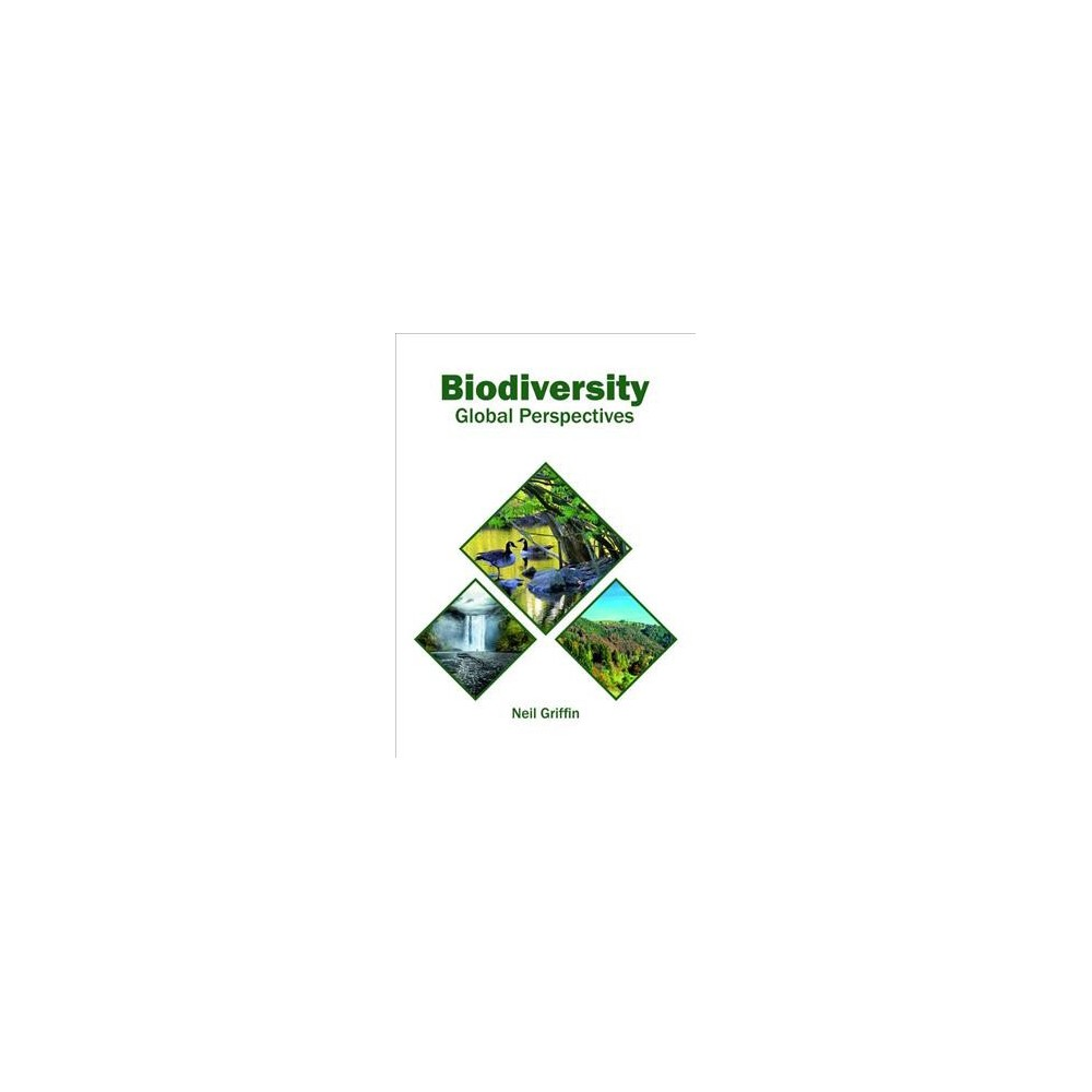 Biodiversity : Global Perspectives - (Hardcover)