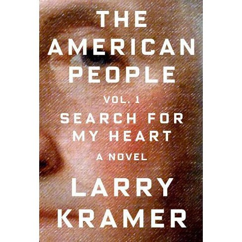 The American People: Volume 1 - by  Larry Kramer (Hardcover) - image 1 of 1