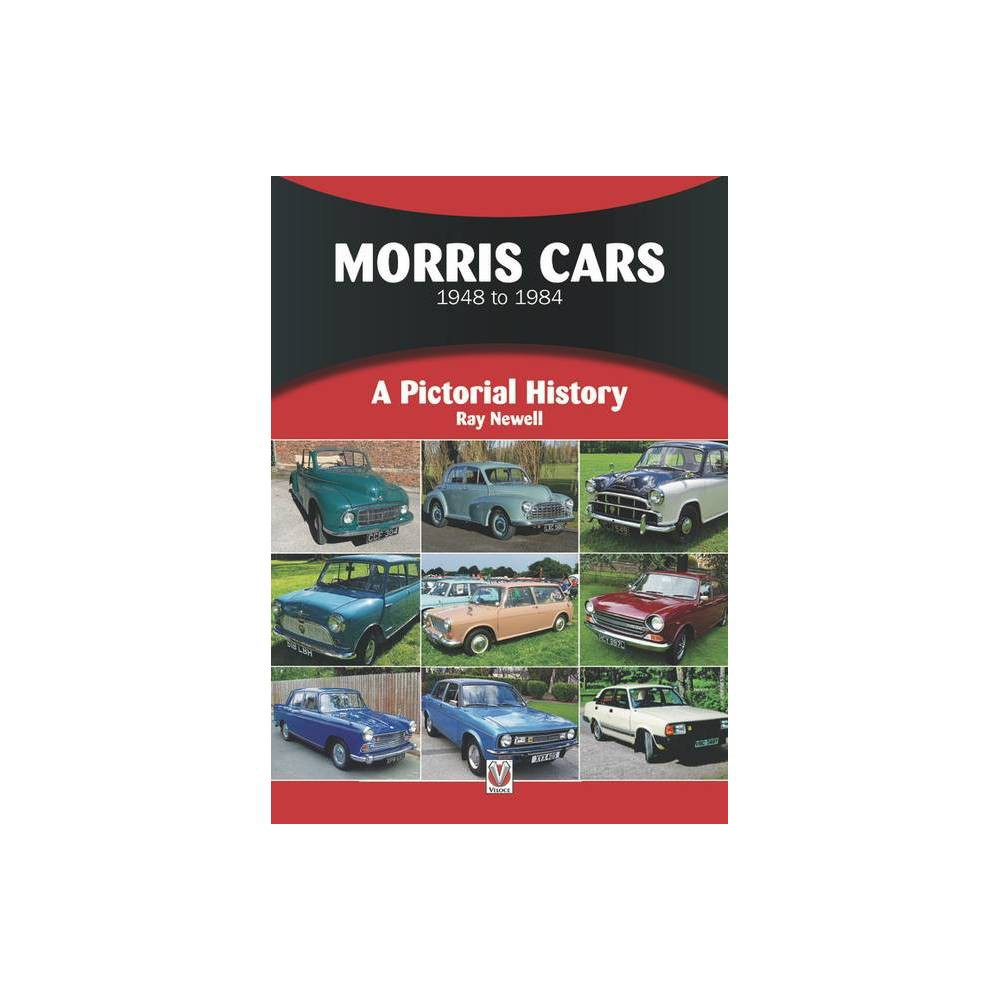 Morris Cars 1948 1984 Pictorial History By Ray Newell Paperback