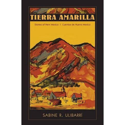 Tierra Amarilla - by  Sabine R Ulibarr� (Paperback) - image 1 of 1