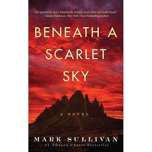 Beneath a Scarlet Sky - by  Mark Sullivan (Hardcover) - image 1 of 1