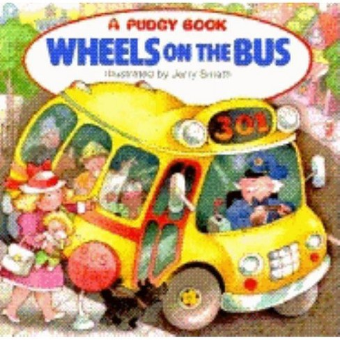 Wheels on the Bus - (Pudgy Board Book) by  Grosset & Dunlap (Board_book) - image 1 of 1