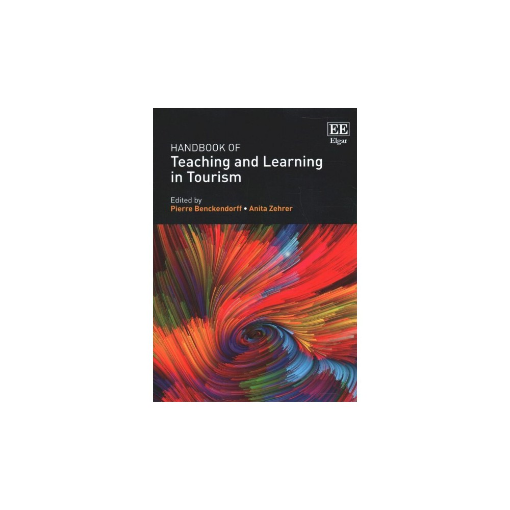 Handbook of Teaching and Learning in Tourism - (Paperback)