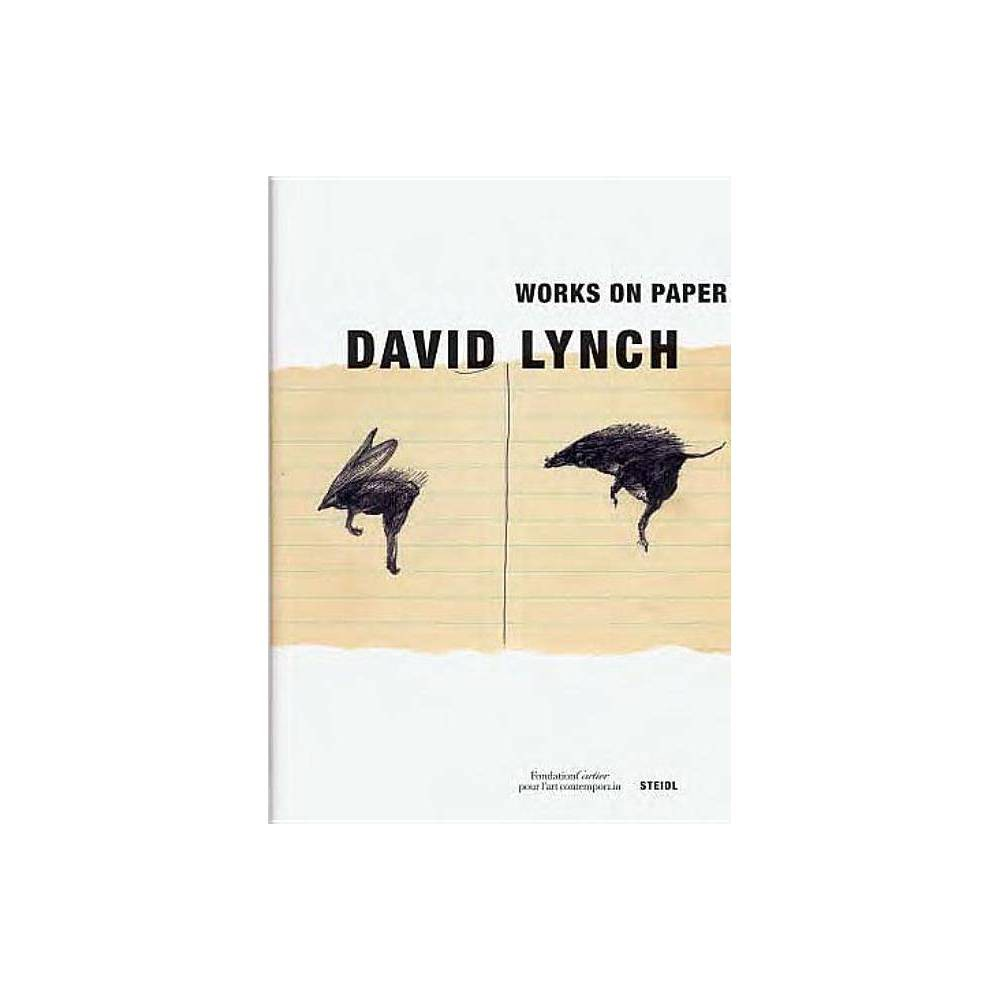 David Lynch: Works on Paper - (Hardcover)