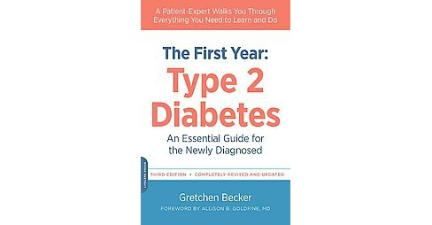 First Year : Type 2 Diabetes an Essential Guide for the Newly Diagnosed (Revised / Updated) (Paperback) - image 1 of 1