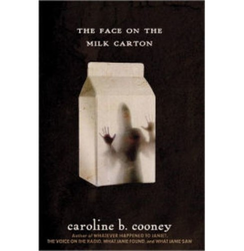The Face on the Milk Carton (Paperback) (Reprint) (Caroline B. Cooney) - image 1 of 1