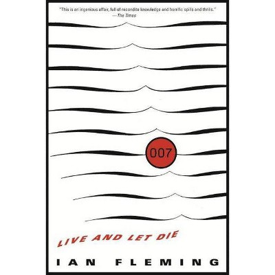 Live and Let Die - (James Bond) by  Ian Fleming (Paperback)