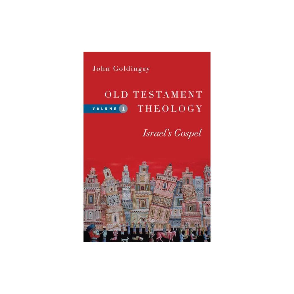 Old Testament Theology By John Goldingay Paperback
