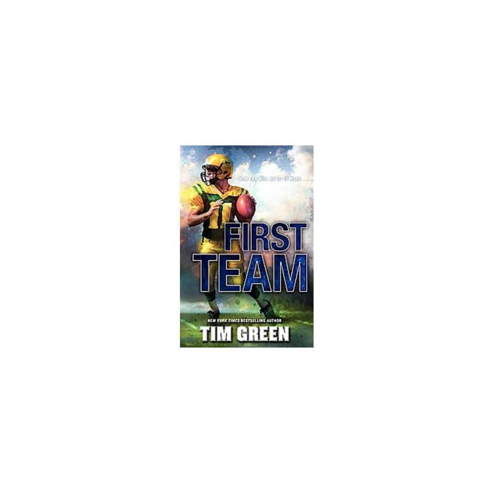 First Team (Hardcover) (Tim Green)