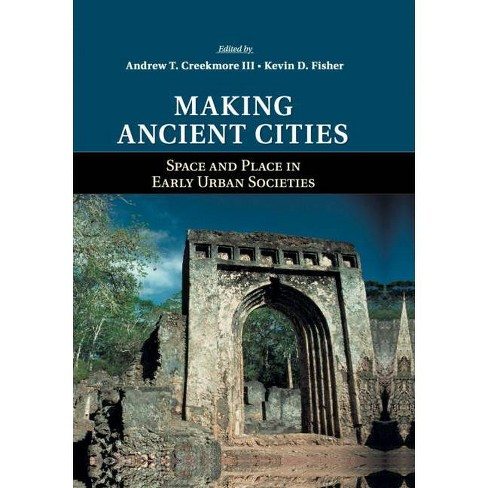 Making Ancient Cities - (Paperback) - image 1 of 1