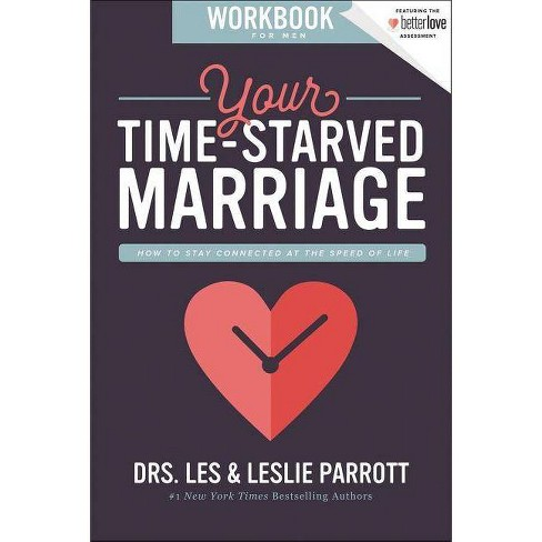 Your Time-Starved Marriage Workbook for Men - by  Les And Leslie Parrott (Paperback) - image 1 of 1
