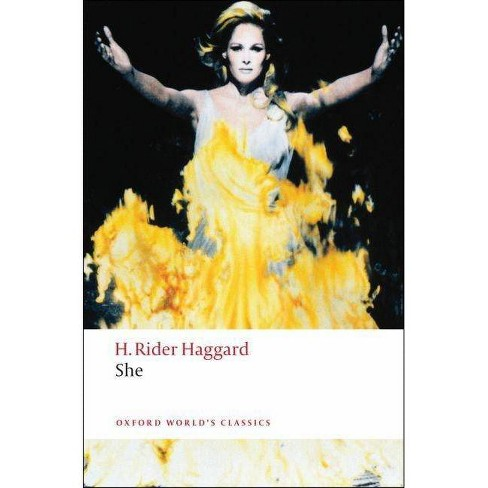 She - (Oxford World's Classics (Paperback)) by  H Rider Haggard (Paperback) - image 1 of 1