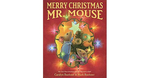Merry Christmas, Mr. Mouse (School And Library) (Caralyn Buehner) - image 1 of 1