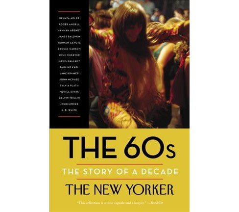 60s : The Story of a Decade (Reprint) (Paperback) - image 1 of 1
