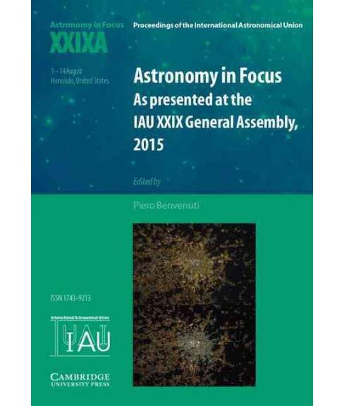 Astronomy in Focus XXIXA : As Presented at the IAU XXIX General Assembly, Honolulu, Hawaii, United - image 1 of 1