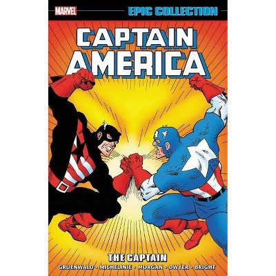 Captain America Epic Collection: The Captain - by  Mark Gruenwald & Bob Layton & David Michelinie (Paperback)