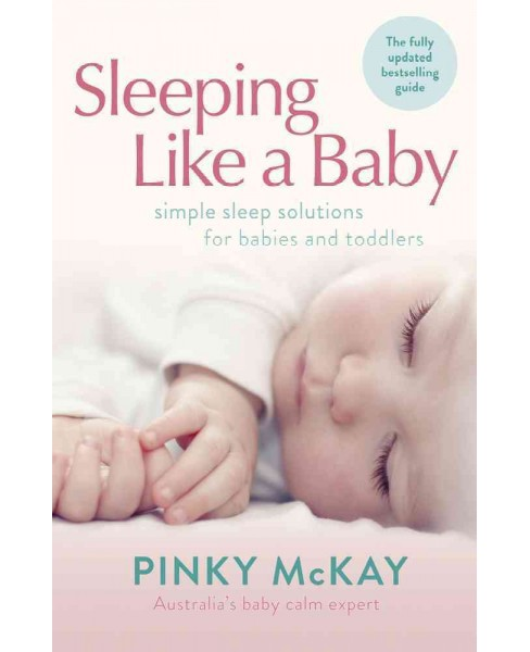 Sleeping Like a Baby -  by Pinky McKay (Paperback) - image 1 of 1