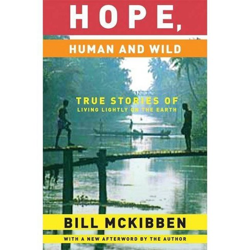 Hope, Human and Wild - (World as Home) by  Bill McKibben (Paperback) - image 1 of 1