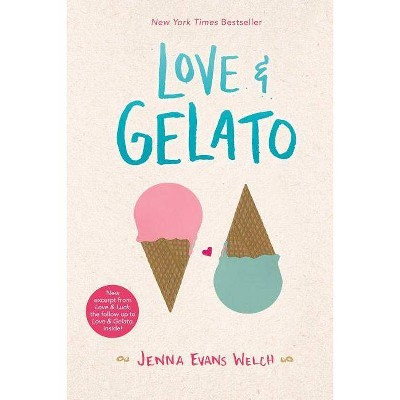 Love & Gelato - by Jenna Evans Welch