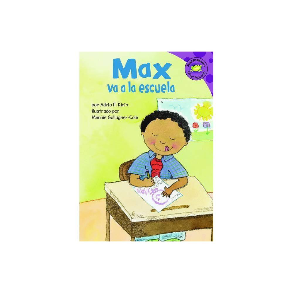 Max Va A La Escuela Read It Readers Nivel Morado By Adria F Klein Paperback