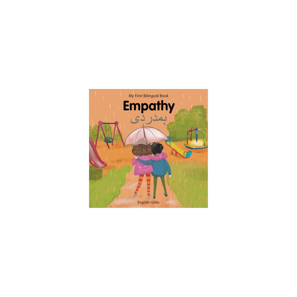 My First Bilingual Book–empathy - Brdbk Blg (My First Bilingual Book) (Hardcover)