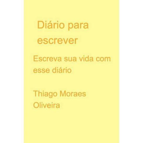 Di�rio - by  Thiago Moraes Oliveira (Paperback) - image 1 of 1