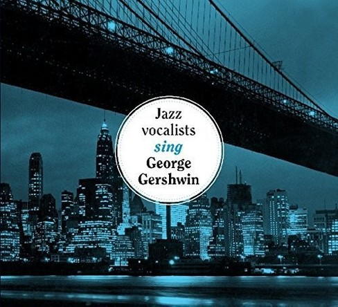 Various - Jazz Vocalists Sing George Gershwin (CD) - image 1 of 1