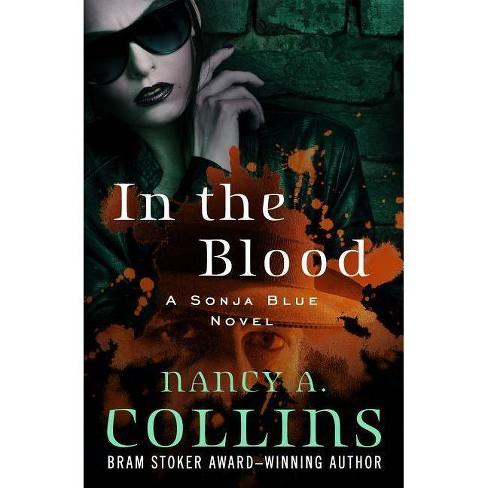 In the Blood - (Sonja Blue Novels) by Nancy A Collins (Paperback)