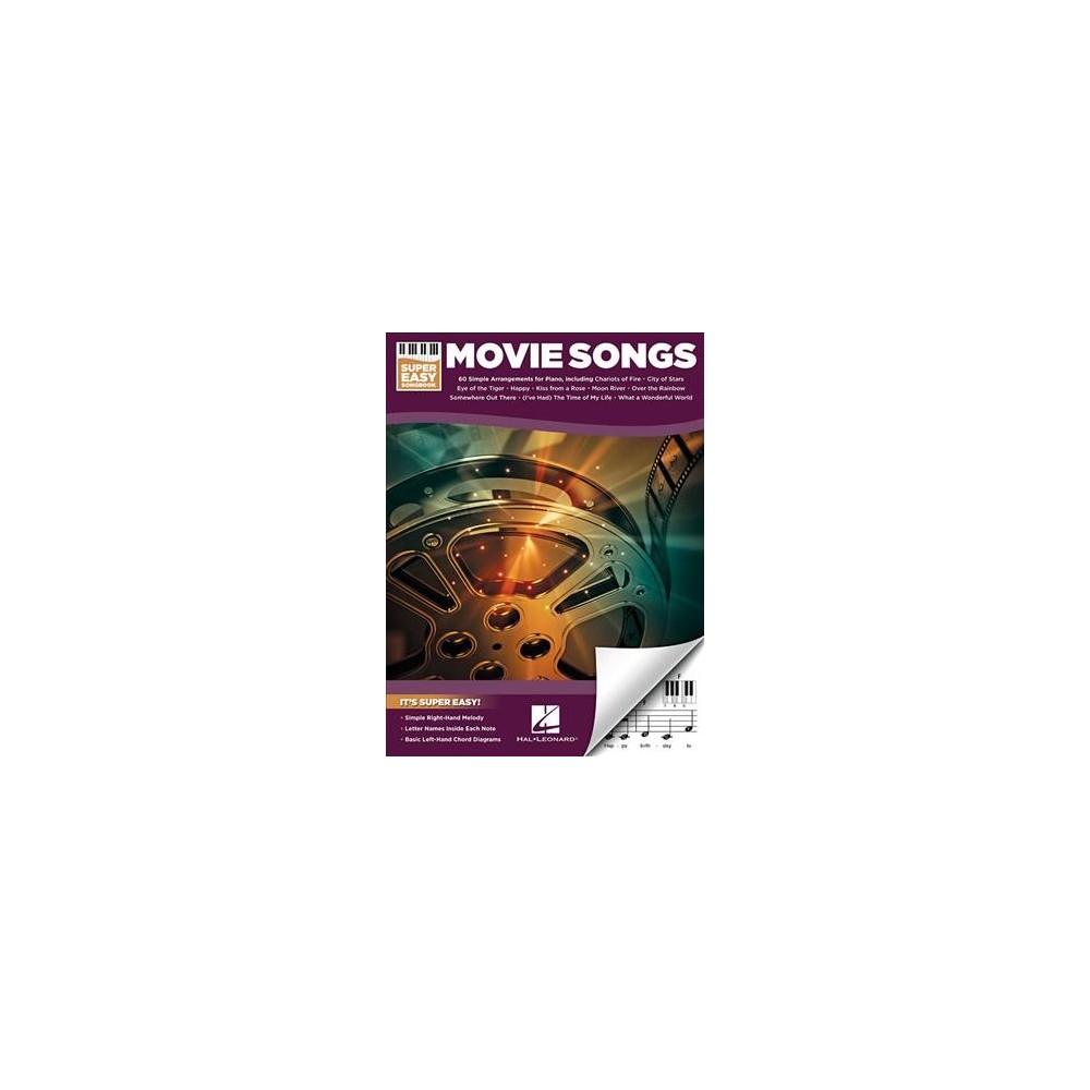 Movie Songs - (Super Easy Songbook) (Paperback)
